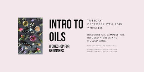 INTRO TO OILS- Workshop for essential oil beginners tickets