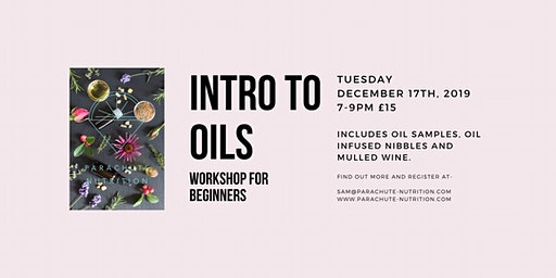 INTRO TO OILS- Workshop for essential oil beginners