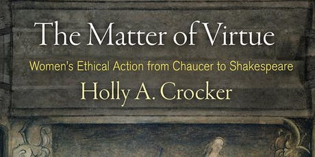 Virtues that Matter with Holly A. Crocker tickets