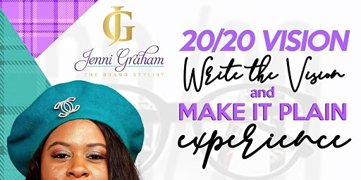 Write the Vision-Make it Plain Experience (Curated vision board event)