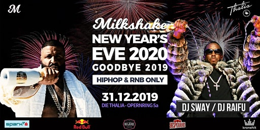 Milkshake New Years Eve 2020: Goodbye 2019 // Graz