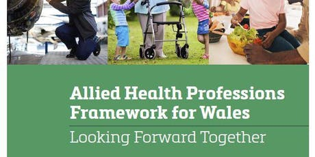 North Wales  - AHPs Framework for Wales Engagement Events tickets