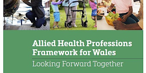 North Wales  - AHPs Framework for Wales Engagement Events