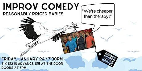 Reasonably Priced Babies Improv Show tickets