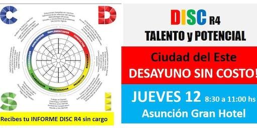 CIUDAD del ESTE - DISC R4 DESAYUNO SIN COSTO / TALENTO y POTENCIAL