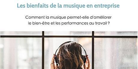 Petit-déjeuner & conférence : Les bienfaits de la musique en entreprise billets
