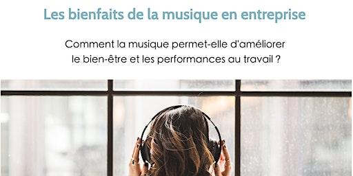 Petit-déjeuner & conférence : Les bienfaits de la musique en entreprise