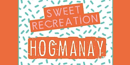 Sweet Recreation Hogmanay Party
