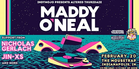 Altered Thurzdaze w/ Maddy O'Neal tickets