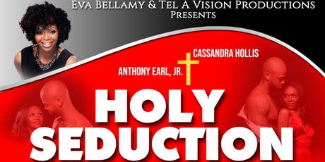 Holy Seduction Stage Play tickets