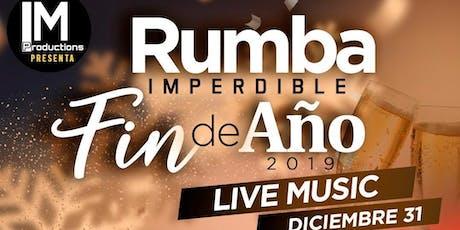 Rumba Imperdible  Fin de Año tickets