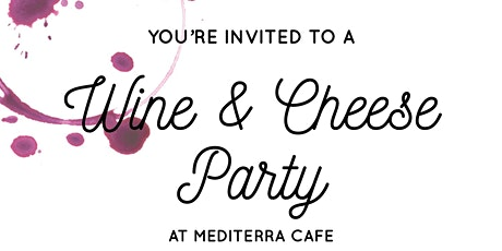Wine and Cheese Party tickets