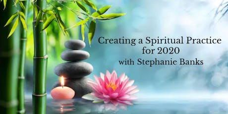 Creating a Spiritual Practice for 2020 tickets