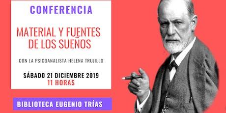 LA INTERPRETACIÓN DE LOS SUEÑOS: MATERIAL Y FUENTES DE LOS SUEÑOS tickets