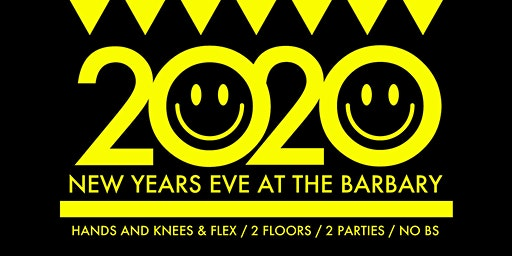 2020 :) New Year's Eve at The Barbary!