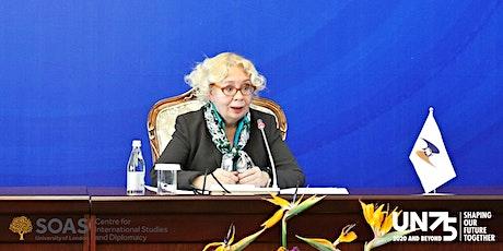UN 75th Anniversary talk with Tatiana Valovaya, UNOG Director-General tickets