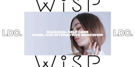 LDC x Wisp: Seasonal Self Care - Panel + Workshop tickets