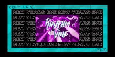 NEW YEARS EVE • RHYTHM + VINE • OPEN BAR!