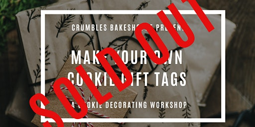SOLD OUT - Cookie Decorating Workshop - Make Your Own Cookie Gift Tags
