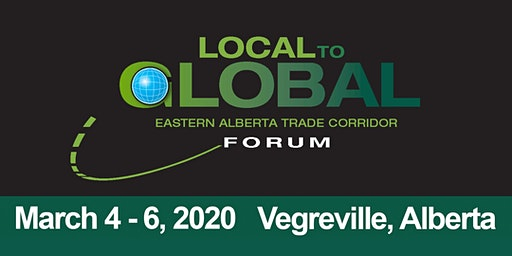 Local to Global Forum 2020 Vegreville, Alberta
