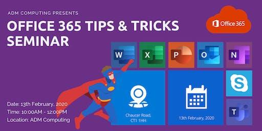 OFFICE 365 TIPS & TRICKS SEMINAR