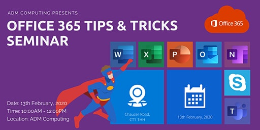 OFFICE 365 TIPS & TRICKS SEMINAR