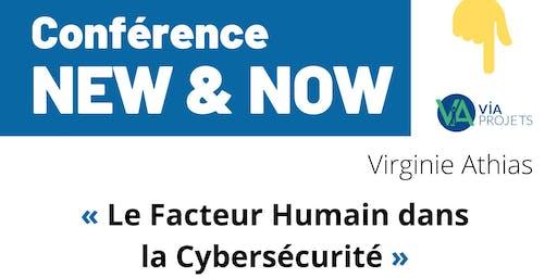 Conférence New & Now « Le Facteur Humain dans la Cybersécurité »