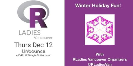 Holiday Card with RLadies Vancouver tickets