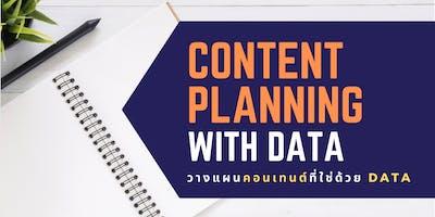 Content Planning with Data   วางแผนค