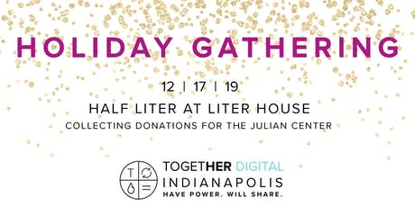 Indianapolis TogetherDigital Holiday Happy Hour Gathering + Supply Drive tickets