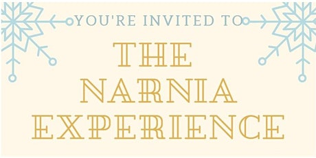 The Narnia Experience  tickets