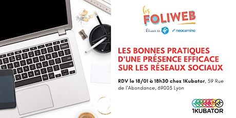 [Lyon] Les bonnes pratiques d'une présence efficace sur les réseaux sociaux billets