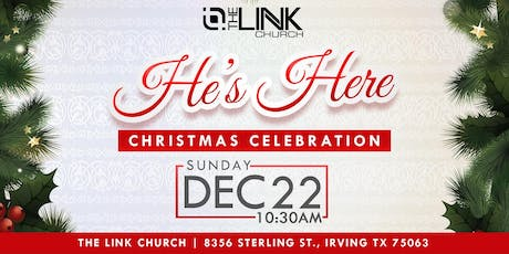"""He's Here"" Christmas Celebration tickets"