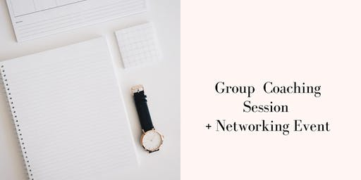 Group Coaching + Networking Event