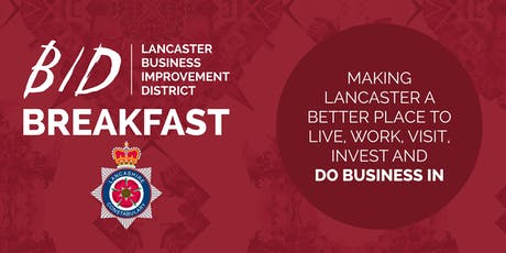 Lancaster BID Breakfast - January 2020 tickets