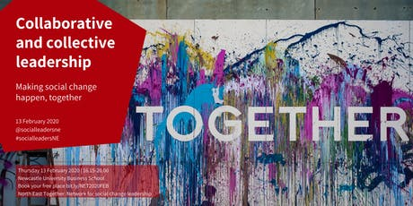 North East Together event 18: Collaborative and collective leadership tickets