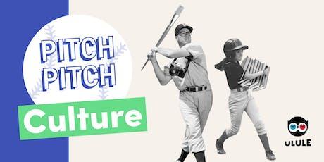 Pitch Pitch Culture - Bordeaux billets