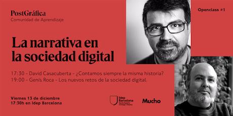 Openclass Gratuita - PostGráfica: La narrativa en la sociedad digital tickets