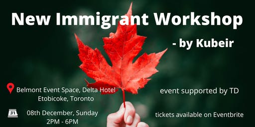 New Immigrant Workshop - By Kubeir