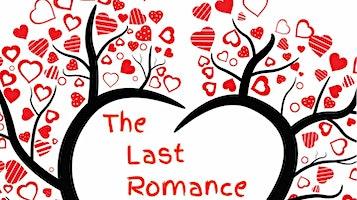 """""""The Last Romance"""""""