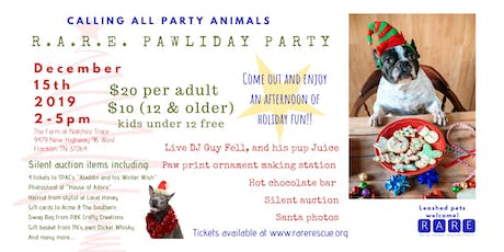 R.A.R.E. Pawliday Party tickets