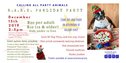 R.A.R.E. Pawliday Party