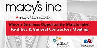 Macy's Facilities & General Contractors Matchmaker