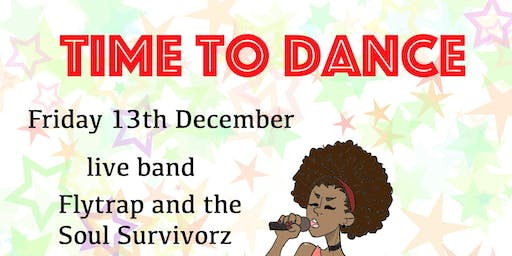 Live Band and Bar - Fly Trap and Soul Survivorz & DJ - Time to Dance