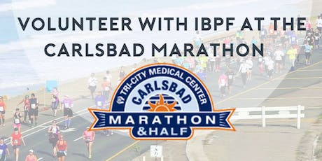 Volunteer at the Carlsbad Marathon with IBPF tickets