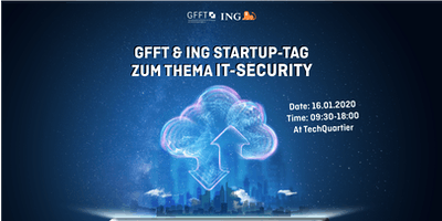 GFFT & ING Startup-Tag zum Thema IT-Security