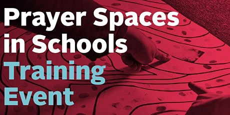 Prayer Spaces in Schools Training Event tickets