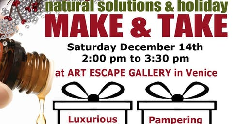 Natural Solutions & Holiday Make & Take