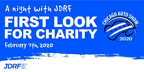 A Night with JDRF  at the Chicago Auto Show's First Look For Charity tickets