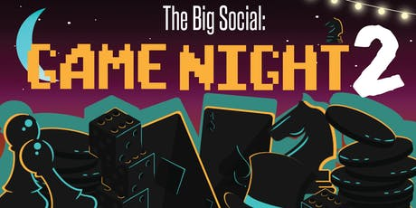The Big Social: Game Night 2 tickets